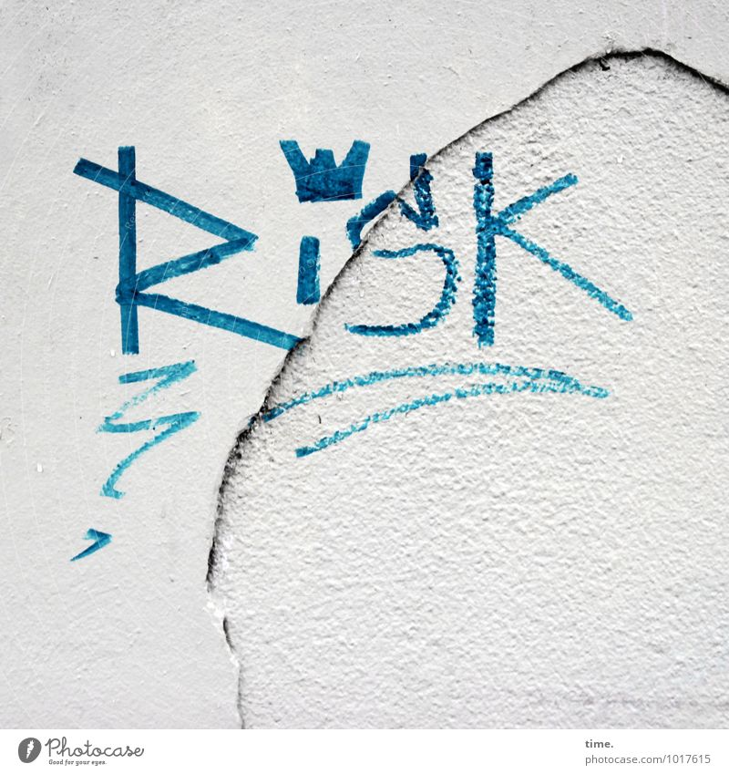 Risk Today's King Wall (barrier) Wall (building) Facade Stone Sign Characters Graffiti Crack & Rip & Tear Plaster Esthetic Sharp-edged Bright Rebellious Trashy