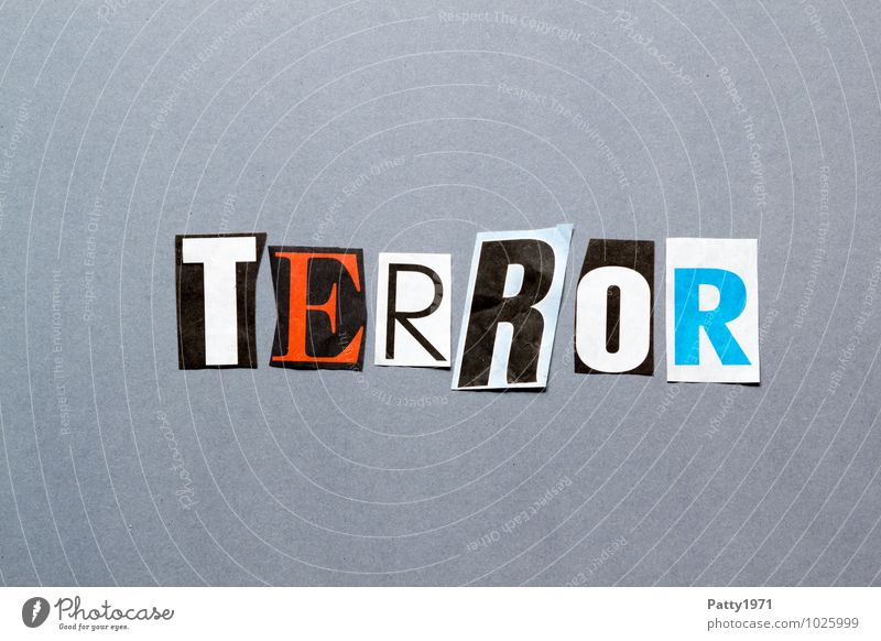 terror Newspaper Magazine Paper Sign Characters Typography Fear Horror Anger Revenge Force Hatred Aggression Threat Anonymous Low-cut Letters (alphabet) Collage