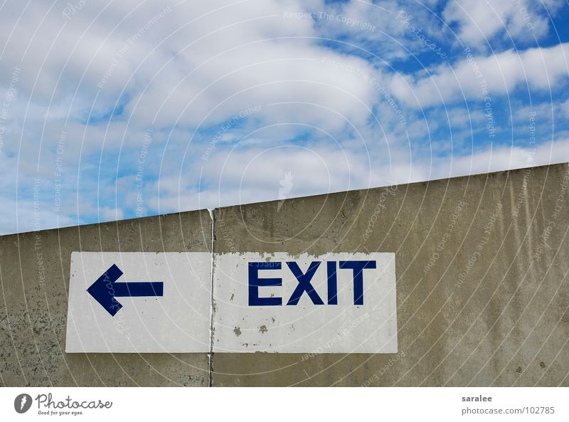 exit Clouds Direction Azure blue Concrete Gray Letters (alphabet) Word White Detail Sky Blue Signs and labeling Arrow