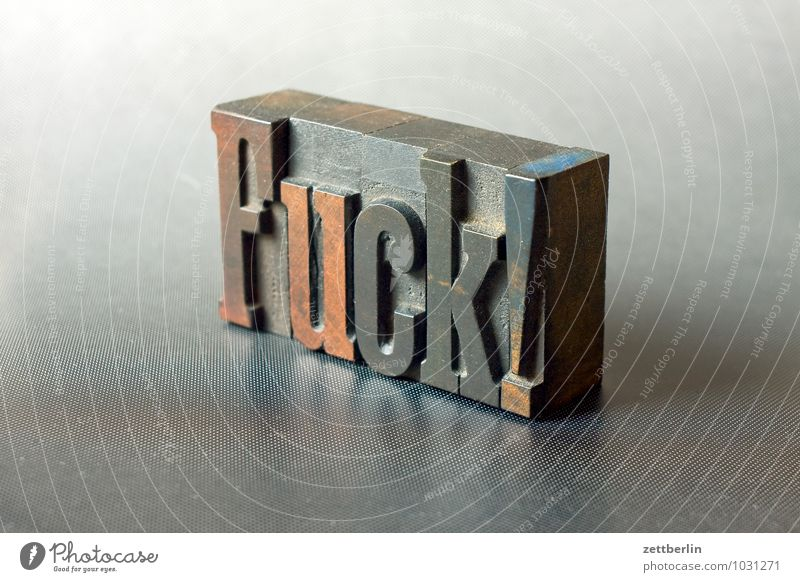 Fuck! Letters (alphabet) Printing Printer Print shop wooden letters Text Write Characters Typesetter Composing room Language Foreign language Typography Word