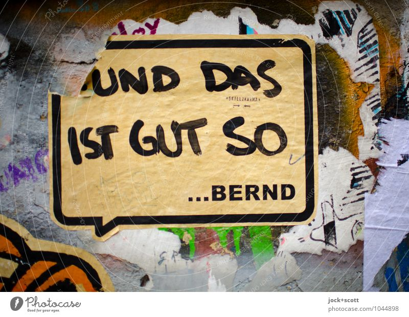 Kalle & Bernd: and that's a good thing Style Subculture Street art Typography Comic Berlin Wall (barrier) Wall (building) Paper Graffiti Speech bubble Word
