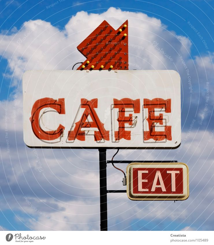 Cafe Eat Café Restaurant Nutrition Beverage Sky Neon light Cumulus Signage Billboard Neon sign Day Invitation Arrow Isolated Image English Typography Word