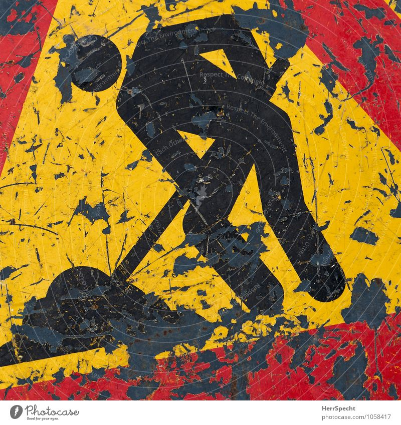 man at work Road traffic Road sign Metal Signage Warning sign Work and employment Old Authentic Trashy Yellow Red Black Diligent Disciplined Endurance