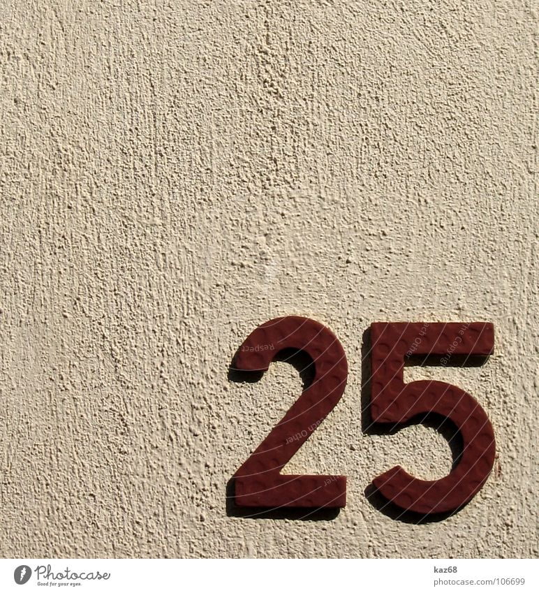 25 Digits and numbers House (Residential Structure) Wall (building) Wall (barrier) House number Red Background picture Mathematics 7 Reddish white Home country