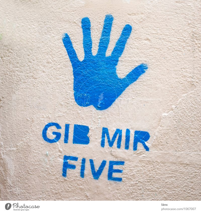 Blue Hand Wall (building) Graffiti Wall (barrier) Characters Cool (slang) Digits and numbers Information Welcome Resolve Imprint