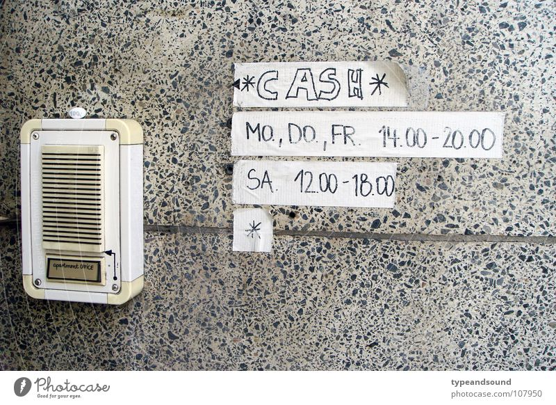 *¶ CASH ¶ Loose change Weekday Star (Symbol) Entrance Intercom system Suspect Reliability Strange Letters (alphabet) Characters Signage Obscure cash gaffa Bell