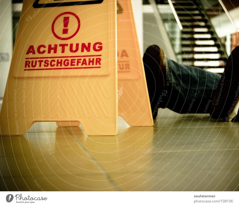 Feet Legs Signs and labeling Dangerous Stand Floor covering Threat Lie To fall Cleaning Anger Signage Stupid Accident Aggravation Warning label