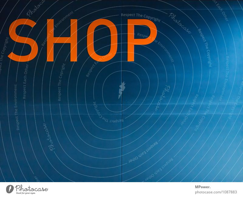 shop Sign Characters Signs and labeling Signage Warning sign Blue Orange Store premises Colour photo Interior shot Deserted Copy Space right Copy Space bottom