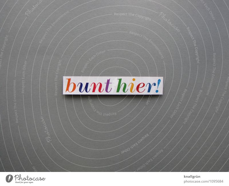 colorful here! Characters Signs and labeling Communicate Sharp-edged Multicoloured Gray Emotions Joy Colour Creativity Colour photo Studio shot Deserted