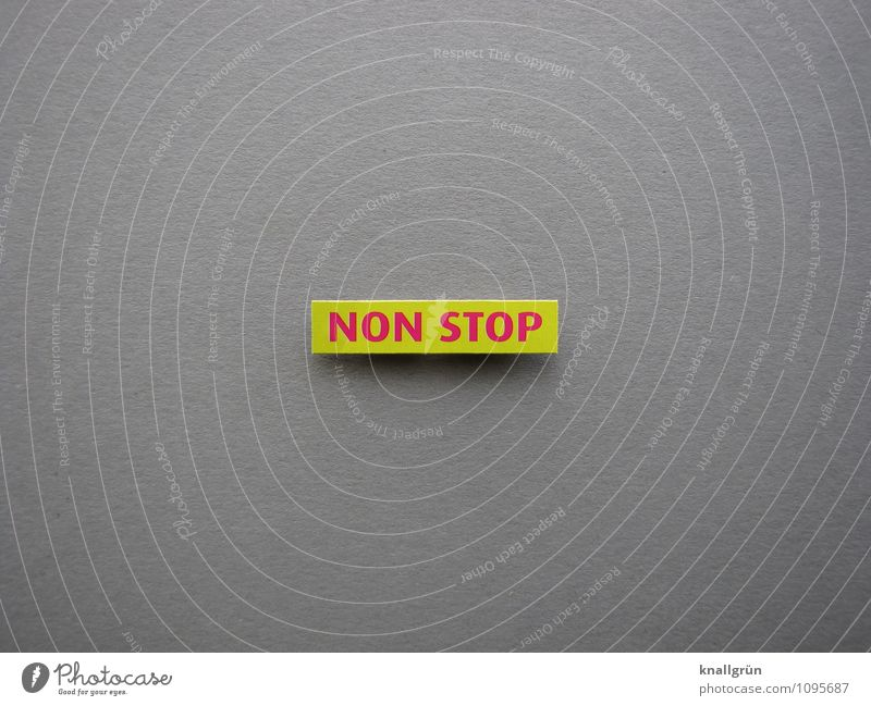 NON STOP Characters Signs and labeling Communicate Sharp-edged Yellow Gray Pink Time Non stop Colour photo Studio shot Deserted Copy Space left Copy Space right