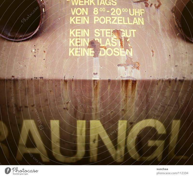 ..aungl(a).. Trash Tin Bans Mailbox Brown Rust Letters (alphabet) Dispose of Containers and vessels Recycling Transience Characters Warning label Warning sign