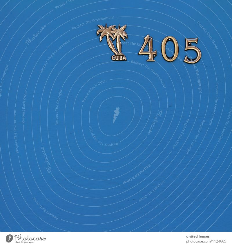 FF# 405 Art Esthetic Digits and numbers Name plate House number Cuba Blue Palm tree Vacation photo Vacation good wishes Symbols and metaphors Colour photo