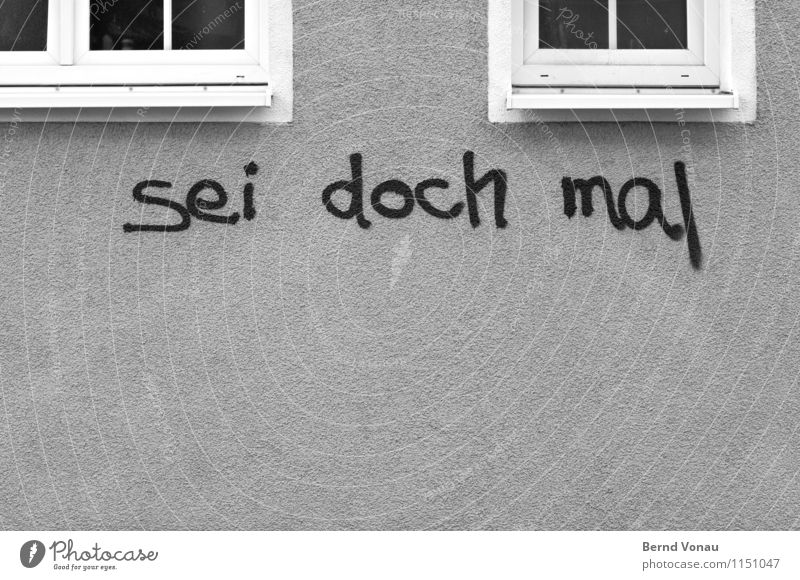 so good Town House (Residential Structure) Wall (barrier) Wall (building) Facade Window Gray Figure of speech call announcement Demand Graffiti Vandalism
