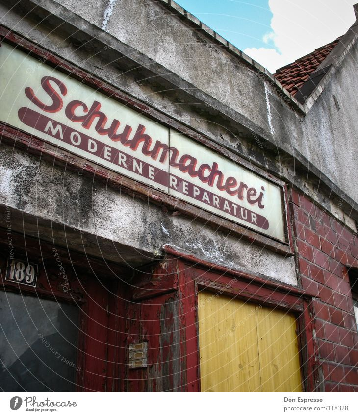 The modern Schumi Shoemaker Footwear Signs and labeling Derelict Craft (trade) Work and employment Letters (alphabet) House (Residential Structure) Facade