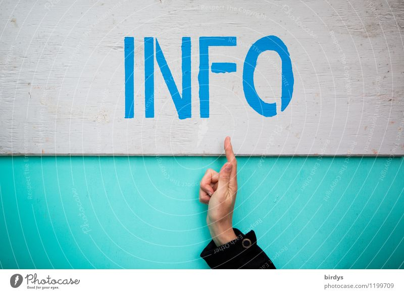 Hand points to the lettering INFO, information, individual, information board Information demonstrating Forefinger universally Characters Signs and labeling