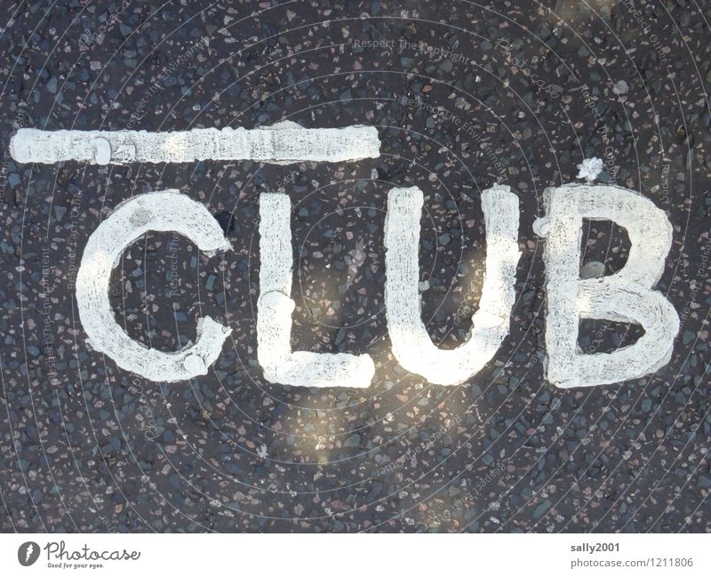 members only... Street Characters Signs and labeling Signage Warning sign Large White Together Identity Letters (alphabet) Capital letter Club Member