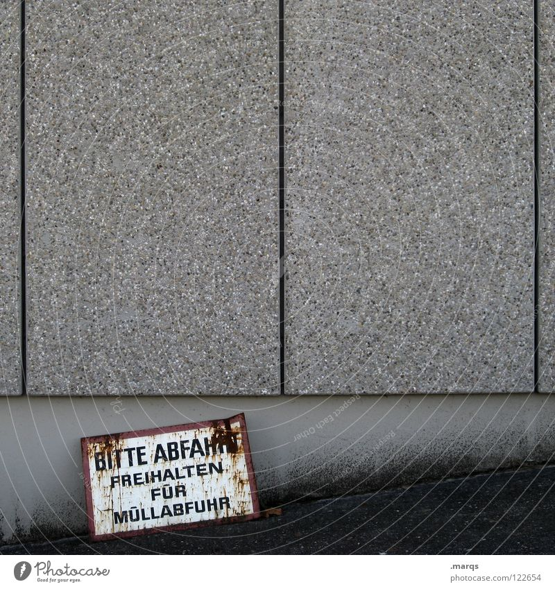 Please leave Wall (building) Gray White Gloomy Concrete Asphalt Refuse disposal Rust Expressway exit Urban traffic regulations Public service Communicate