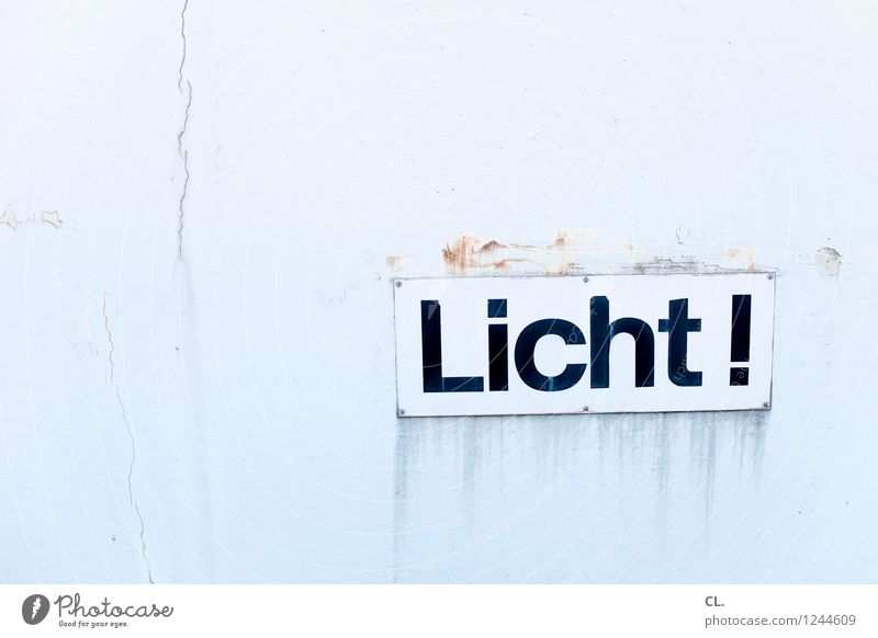 light! Wall (barrier) Wall (building) Characters Signs and labeling Signage Warning sign Dirty Bright Broken Light Colour photo Exterior shot Deserted