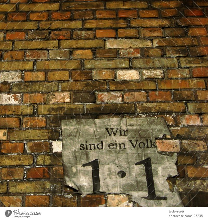 We are one people (call for demonstration) Friedrichshain Wall (building) Brick Simple Together Historic Original Fairness Beginning Idea Politics and state