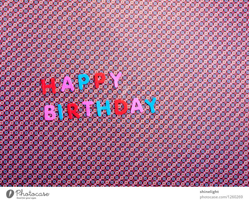 happy birthday 2 u Feasts & Celebrations Birthday Blue Multicoloured Pink Red Invitation Invite Happy Birthday Congratulations Birthday wish Good luck