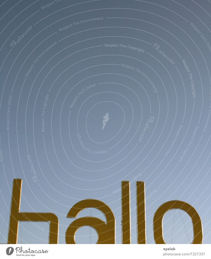 h a l l o Style Design Environment Sky Cloudless sky Sunlight Spring Summer Autumn Winter Climate Weather Beautiful weather Town Aviation Plastic Sign
