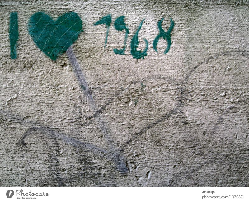 68 I Love 9 Sixties Year Affection Like Dirty Left Generation Revolutionary Politics and state Gray Green Wall (building) Protest War Against Tagger Street art