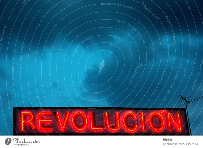 revolution Sky Clouds Storm clouds Bad weather Neon sign Characters Illuminate Exceptional Exotic Rebellious Blue Red Power Brave Loyal Solidarity Fairness Hope