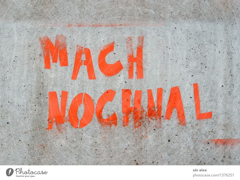 not now Wall (barrier) Wall (building) Facade Concrete Concrete wall Sign Characters Gray Illustration Motive Practice Repeating Endurance Colour photo