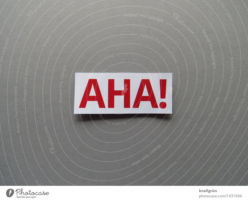aha! Characters Signs and labeling Communicate Sharp-edged Gray Red White Emotions Moody Curiosity Interest Surprise Exclamation Aha Amazed Disinterest
