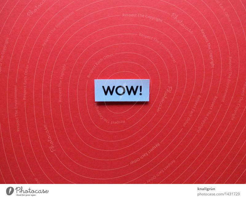 WOW! Characters Signs and labeling Communicate Sharp-edged Positive Gray Red Black Emotions Moody Enthusiasm Optimism Joy Joie de vivre (Vitality) Colour photo