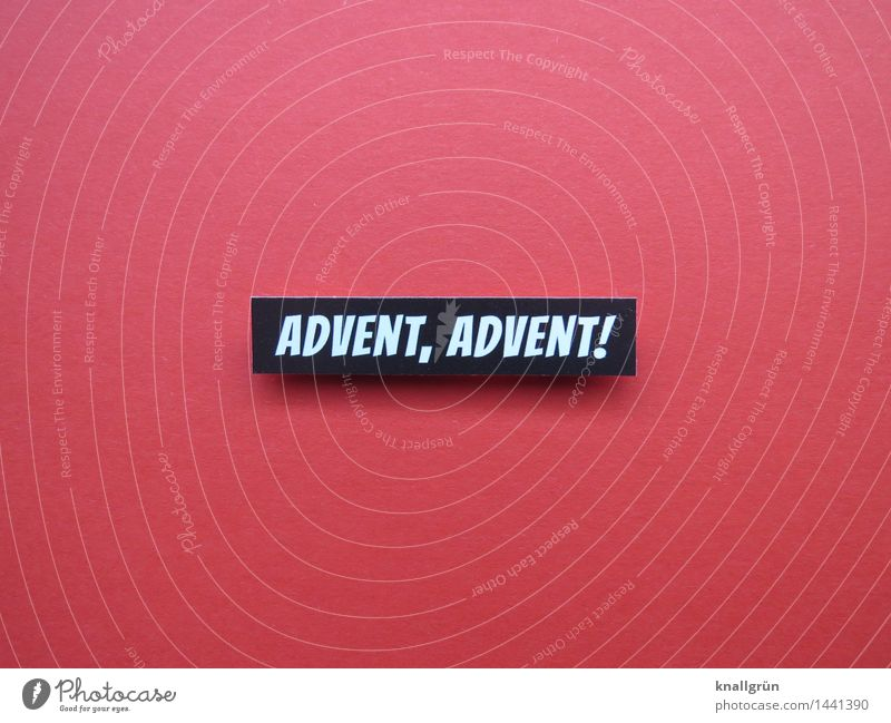ADVENT, ADVENT! Characters Signs and labeling Communicate Sharp-edged Red Black White Emotions Moody Joy Anticipation Curiosity Expectation Society Time