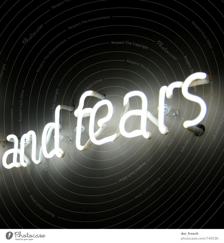 hopes ... Black Light White Neon sign Fear Panic Letters (alphabet) Characters fears halogen Lamp luminous advertising illuminated advertising fluorescent tube