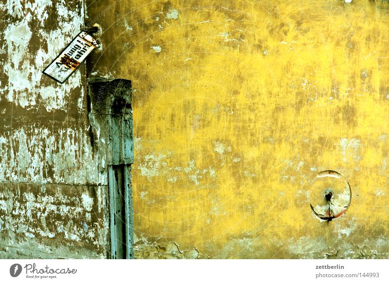 House (Residential Structure) Wall (building) Wall (barrier) Door Signs and labeling Characters Letters (alphabet) Transience Information Derelict Gate Sign Signage Warning label Plaster Respect