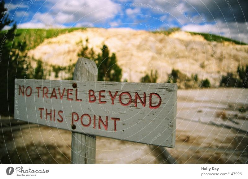 Up to here and no further... Signs and labeling Bans National Park USA Americas Safety North America Wyoming Yellowstone Nationalparc Yellowstone National Park