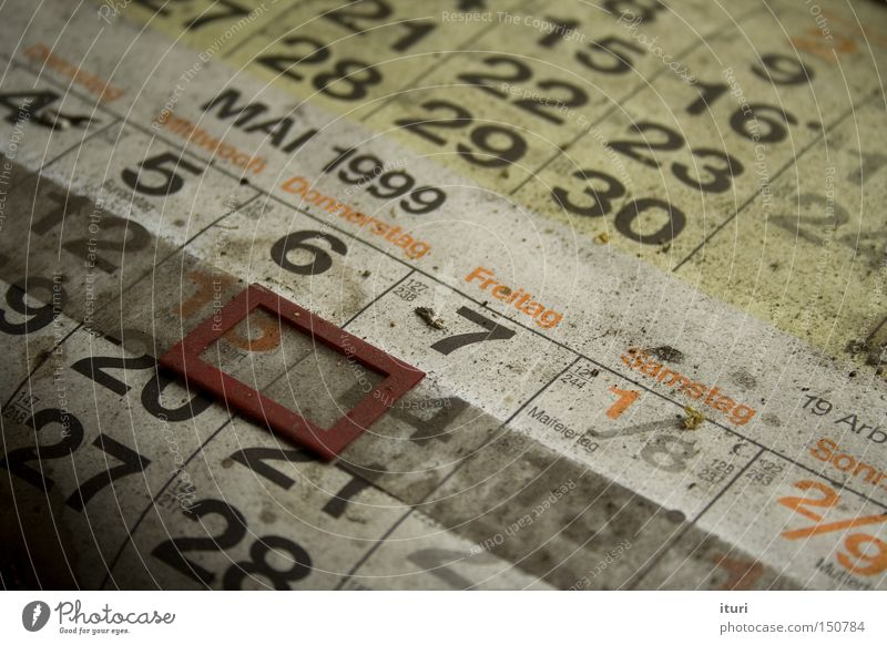 Verdammt lang her. Calendar Old Dust May Numbers Digits and numbers Kalender Altbier Staub Datum Zeit Time Mai Zahlen Verfall Abandoned Date