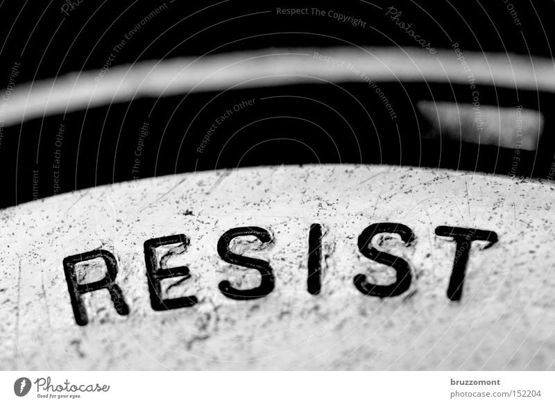 ! Resist Revolution Refuse Denial Subsoil Characters Typography Metal Demand Macro (Extreme close-up) Clock Letters (alphabet) resistance imperative