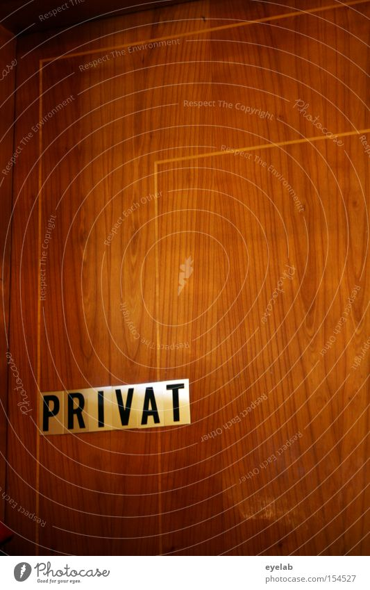 P R I V A T Wall (building) Wood Private Typography Characters Wood grain Brown Letters (alphabet) Stripe Line Passage Detail Living or residing Door Signage