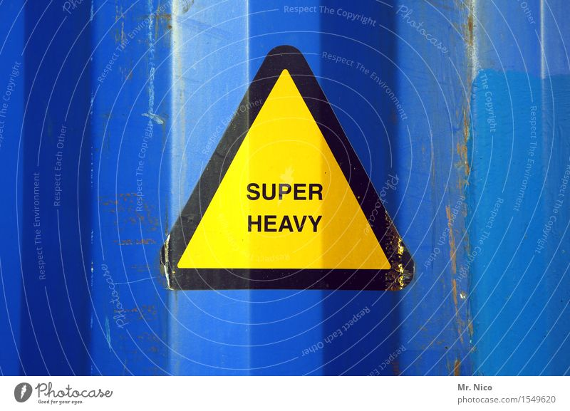Super heavy update Economy Logistics Blue Yellow Triangle Heavy Warning label Container Container terminal Dirty Metal Sign Signs and labeling Overweight Trade