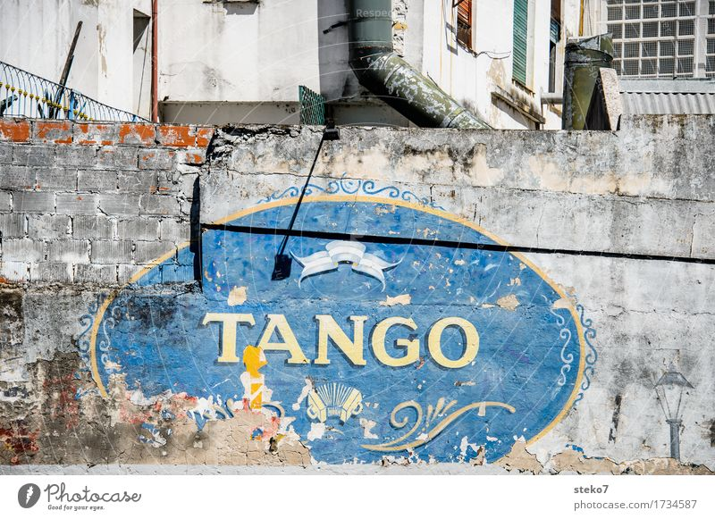 Timeless Dance Culture Buenos Aires Wall (barrier) Wall (building) Facade Joie de vivre (Vitality) Tradition Decline Transience Tango dancer Signs and labeling