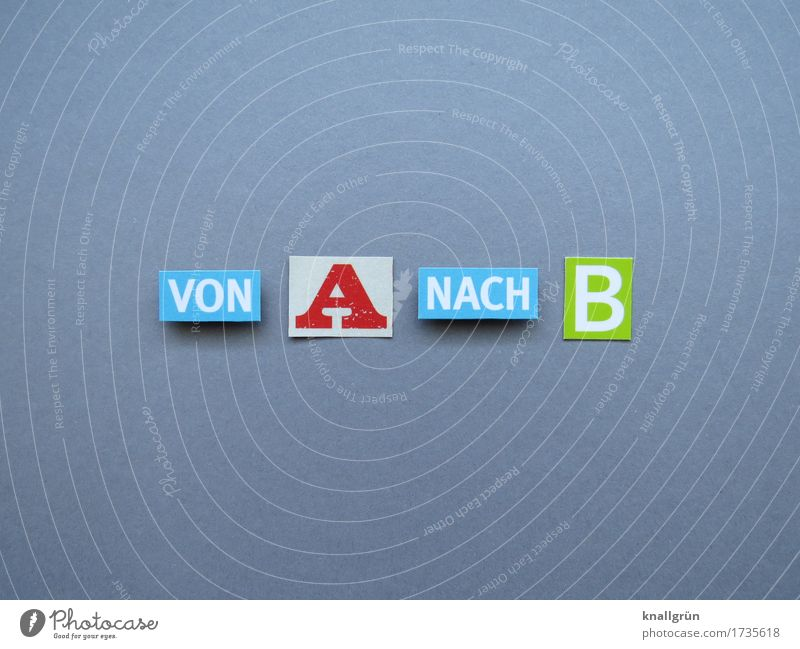 from A to B Characters Signs and labeling Communicate Sharp-edged Blue Gray Green Red White Beginning Movement Competent Problem solving Planning Services