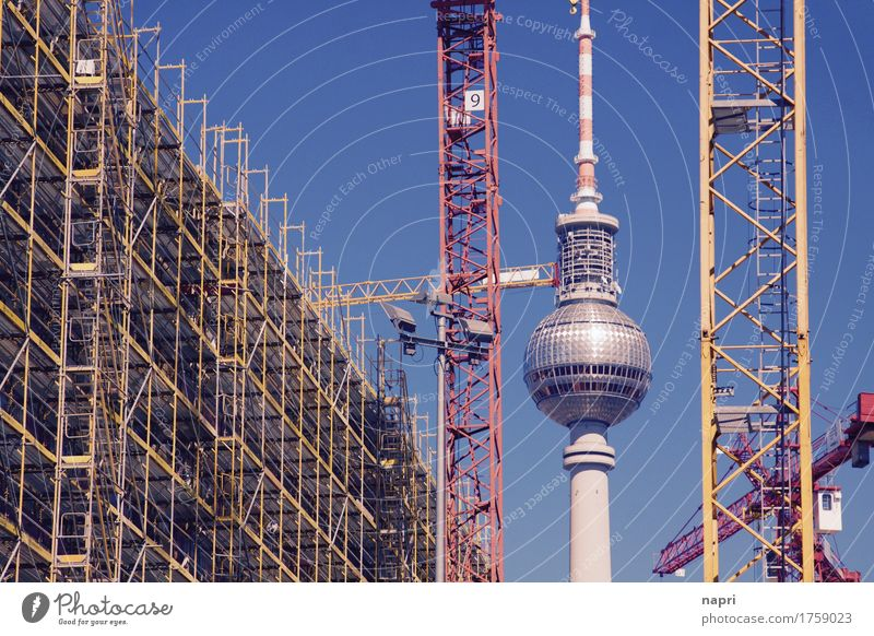Life is a construction site I Advancement Future Crane Construction crane Berlin Berlin TV Tower Capital city Downtown Tourist Attraction Landmark Build New