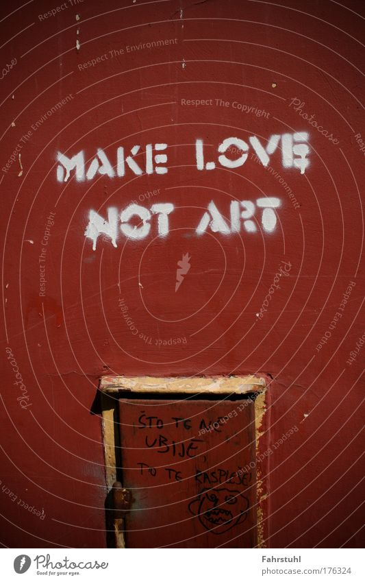 Make love not art Colour photo Exterior shot Copy Space top Copy Space middle Day Central perspective Art Culture Wall (barrier) Wall (building) Sign Love