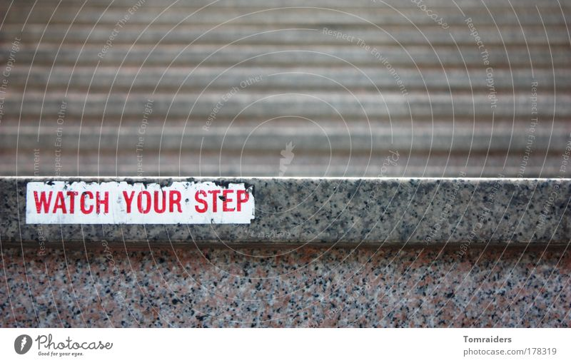 Watch your step.... Stairs Stone Sign Characters Signs and labeling Signage Warning sign Build Going Walking Infinity Broken Gray Attentive Colour photo