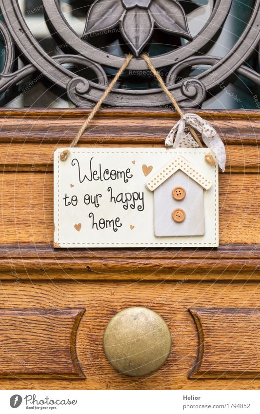Welcome to our happy home Living or residing Flat (apartment) House (Residential Structure) Dream house Decoration Wood Metal Characters Friendliness Beautiful