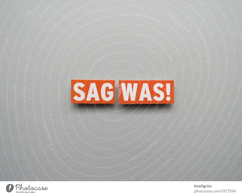 Say something! Characters Signs and labeling Communicate Sharp-edged Gray Orange White Emotions Moody Brave Responsibility Curiosity Resolve Expectation Protest