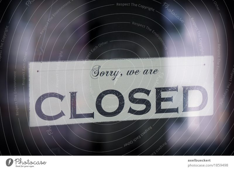 Sorry, we are closed Shopping Window Door Glass Sign Characters Signs and labeling Signage Warning sign Trade Strike Closed Store premises Opening time Dark