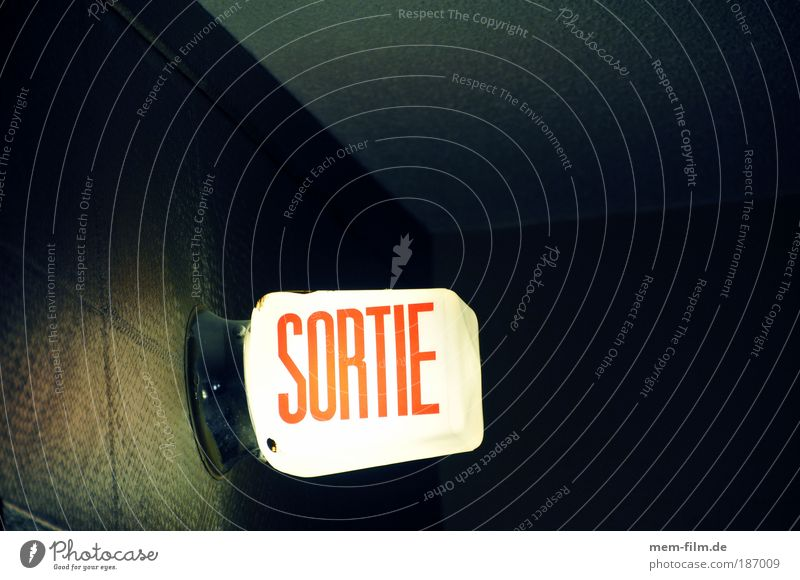 Get out of here! sorty Way out exit sign Emergency exit Escape Lamp Road marking forsake sb./sth. End French France Canada Montreal