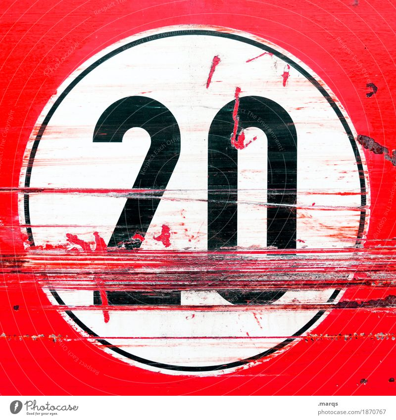 Junk 20. Road sign Sign Digits and numbers Old Trashy Red Black White Jubilee Birthday Scratch mark Colour photo Close-up Deserted