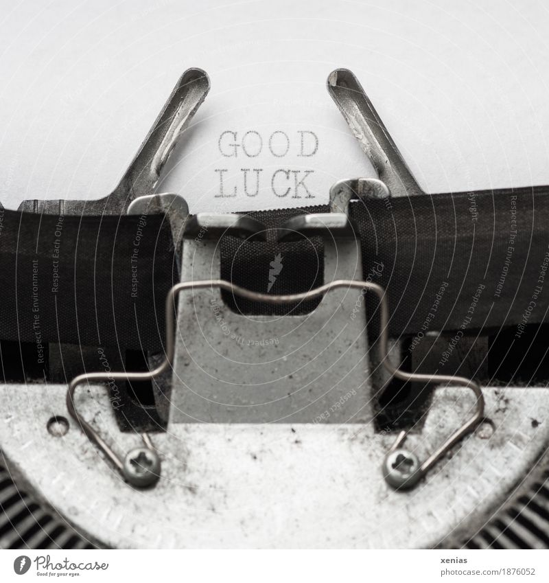 good luck, text on the typewriter Happy Typewriter Office work Write Characters Gray Black White Future ink ribbon letter Letters (alphabet) Screw Newspaper