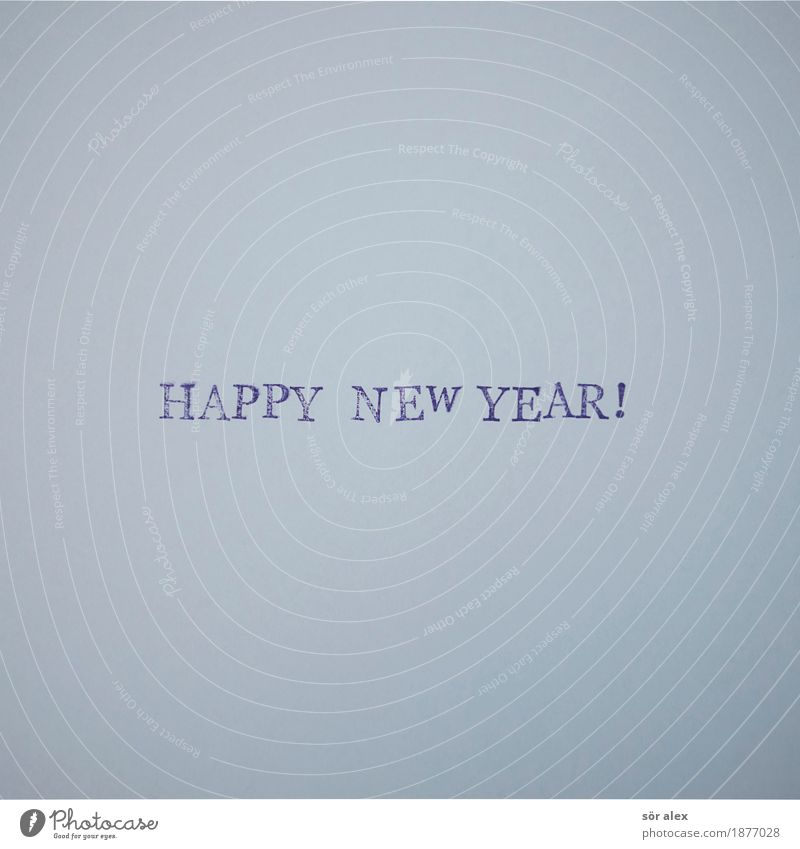 Happy new year! Party Event New Year's Eve Characters Blue Joy Happiness Anticipation Change Future Salutation Word Typography New Year's Party New start